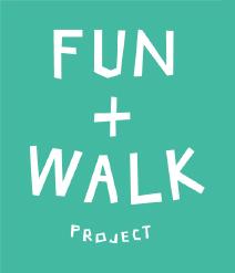 FUN + WALK PROJECT