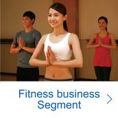 Fitness business Segment