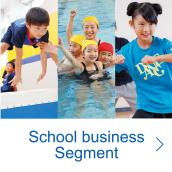 School business Segment