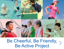Be Cheerful, Be Friendly, Be Active Project
